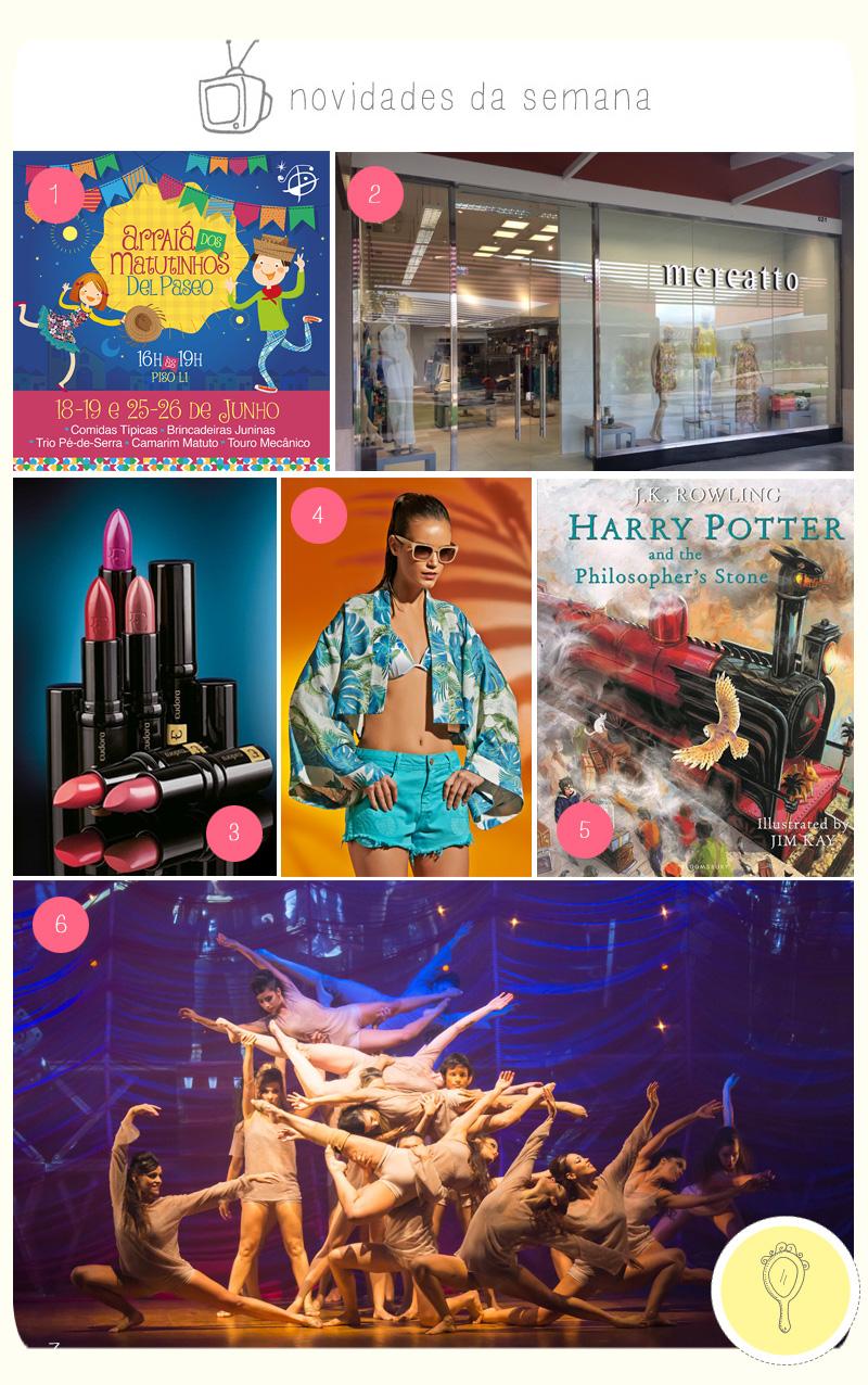 novidades da semana penteadeira amarela_del paseo_mercatto_off outlet_eudora_florinda_harry potter_michelle borges