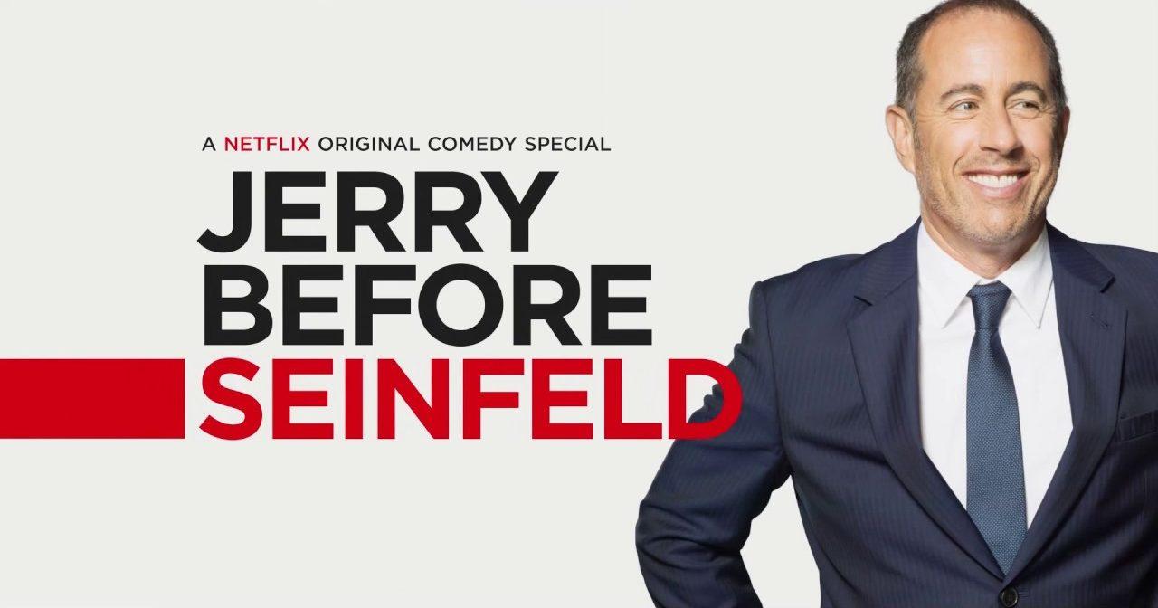jerry before Seinfeld netflix