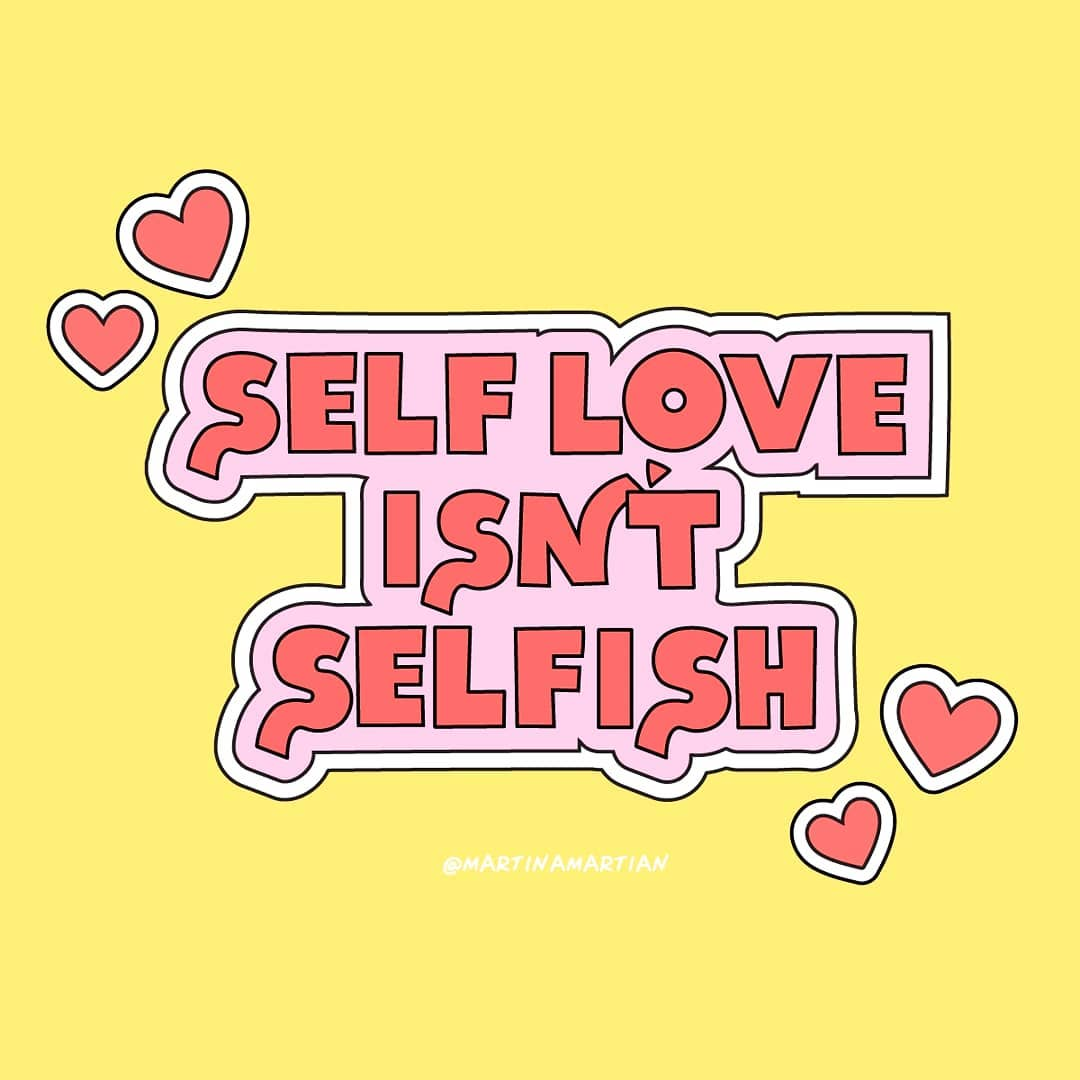 """""""Amor próprio não é egoísmo"""""""